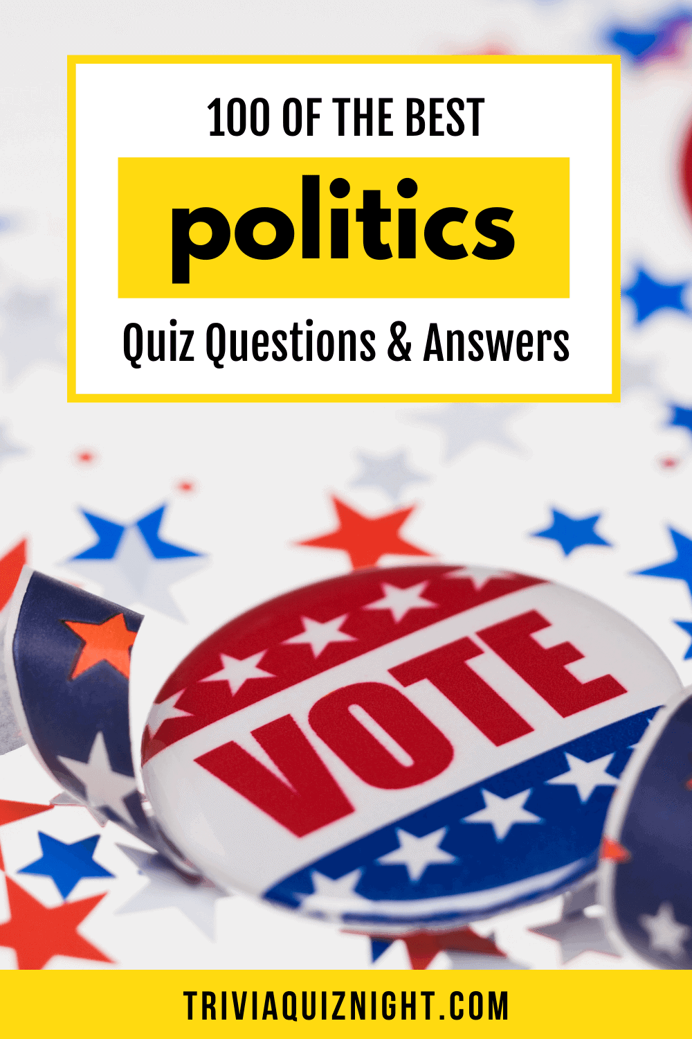 100 of the best politics quiz questions and answers