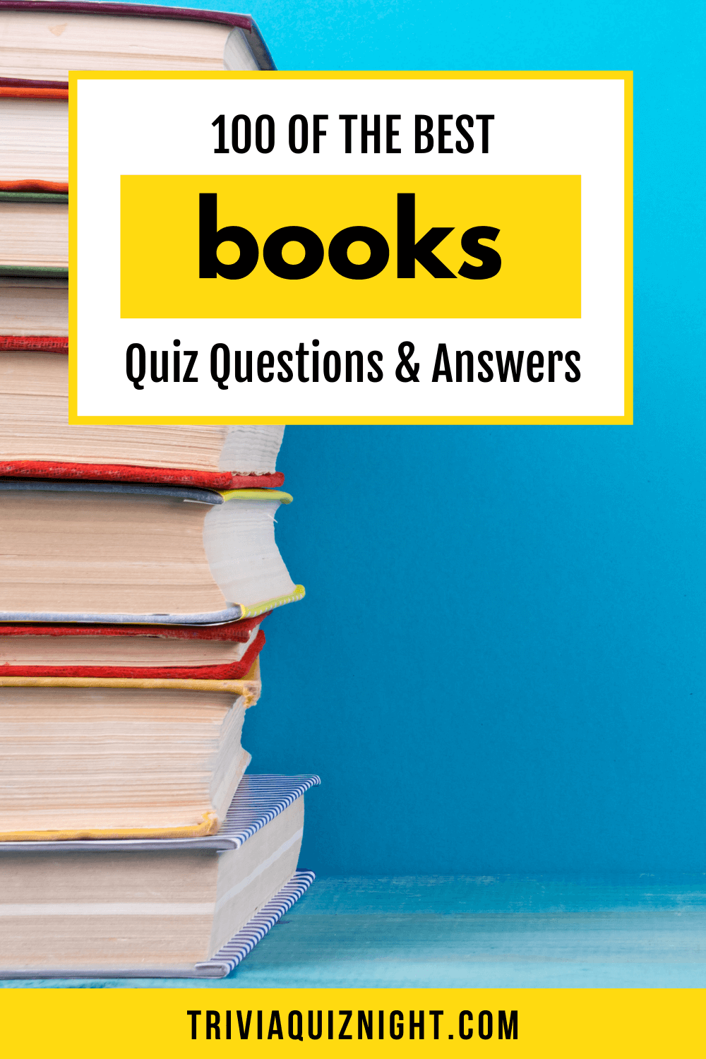 100 of the best books quiz questions and answers